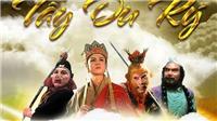 Tây Du Ký - Tông Ngộ Không lên sóng VTV2 từ 8/7