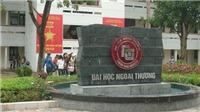 Điểm chuẩn Đại học 2019: Trường ĐH Ngoại thương công bố điểm trúng tuyển