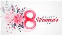 Thiệp chúc mừng ngày Quốc tế Phụ nữ 8/3 ý nghĩa