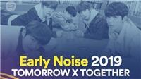 Tomorrow X Together (TXT): Tân binh của Big Hit Entertainment là 'phát hiện mới'trên Spotify Early Noise 2019
