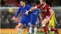 Lịch thi đấu bóng đá Ngoại hạng Anh vòng 34: MU vs West Ham, Liverpool vs Chelsea