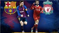 VIDEO Liverpool 4-0 Barca (chung cuộc: 4-3): Liverpool vào chung kết Champions League
