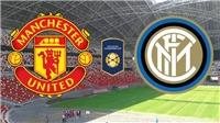 Trực tiếp bóng đá MU vs Inter (18h30, 20/7), ICC Cup 2019