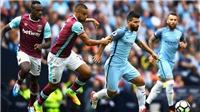 Trực tiếp bóng đá: West Ham vs Man City (18h30 hôm nay), Ngoại hạng Anh