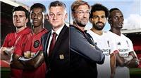 K+, K+PM. Trực tiếp bóng đá: MU vs Liverpool (22h30 hôm nay)