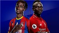 Xem bóng đá trực tiếp Crystal Palace vs Liverpool (22h00 hôm nay). Trực tiếp K+, K+PM, K+PC