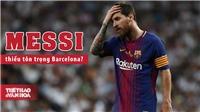 Messi bị chỉ trích thiếu chuyên nghiệp, phải trả đủ 700 triệu mới được ra đi