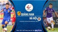 Soi kèo bóng đá Quảng Nam vs Hà Nội. Trực tiếp bóng đá V-League 2020