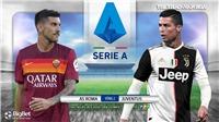 Soi kèo nhà cái AS Roma vs Juventus. Vòng 2 Serie A. Trực tiếp FPTPlay