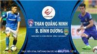 Soi kèo nhà cái Quảng Ninh vs Bình Dương. Trực tiếp bóng đá Việt Nam. Trực tiếp VTV6