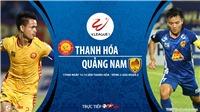 Soi kèo nhà cái. Thanh Hóa vs Quảng Nam. Trực tiếp bóng đá Việt Nam 2020
