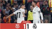 VIDEO Barcelona 1-1 Real Madrid: 'Kinh điển' bất phân thắng bại ở lượt đi Cúp Nhà Vua