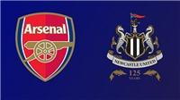 Xem TRỰC TIẾP bóng đá Arsenal vs Newcastle, Ngoại hạng Anh