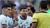 Argentina 2-1 Chile: 'Messi nhận thẻ đỏ ư? Lẽ ra trọng tài mới đáng phải nhận thẻ đỏ'