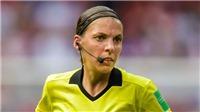 Lần đầu tiên trong lịch sử, UEFA để trọng tài nữ bắt chính trận Siêu cúp châu Âu 2019