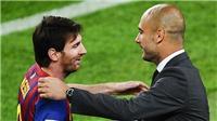 Guardiola: 'Man City chiêu mộ Messi ư? Tôi muốn anh ấy giải nghệ ở Barca'