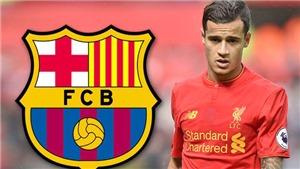 Chuyển nhượng Barca: Coutinho hứa hẹn sẽ sưởi ấm Camp Nou