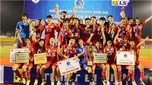 Tuyển thủ nữ mơ World Cup từ giải VĐQG Cúp Thái Sơn Bắc 2017