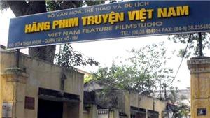 Bộ VH,TT&DL chờ kết quả thanh tra cổ phần hóa Hãng phim truyện Việt Nam