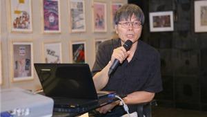 Họa sĩ Lý Trực Dũng Chủ tịch Hội đồng giám khảo: Lần đầu tiên Việt Nam có ngày hội biếm họa