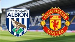 Link truyền hình trực tiếp và sopcast trận West Brom - Man United (23h00, 06/3)