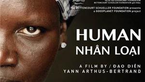 Cơ hội xem một lần duy nhất phim tài liệu đặc biệt 'Nhân loại'