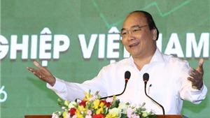 Thủ tướng Nguyễn Xuân Phúc: Nỗ lực đưa Việt Nam thành cường quốc nông nghiệp trong tương lai