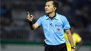 Trọng tài Xuân Nguyện và trợ lý Phú Hưng bị đình chỉ vô thời hạn