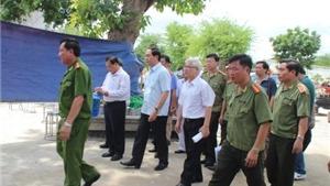 Bộ trưởng Công an Trần Đại Quang chỉ đạo Tổng cục Cảnh sát điều động cán bộ điều tra vụ trọng án 6 người bị giết