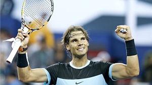 Đối thủ càng mạnh, Nadal càng hưng phấn