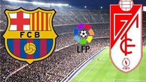 Link truyền hình trực tiếp và sopcast trận Barca - Granada (22h00, 09/1)