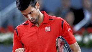 Madrid Masters: Thắng Nishikori, Djokovic tranh vô địch với Andy Murray