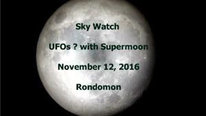 'Săn' siêu trăng, tóm được vật thể bay không xác định nghi là UFO