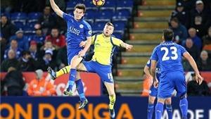 Leicester: Chuyện cổ tích chỉ có một lần