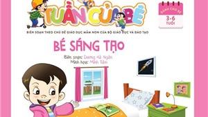 'Tuần của bé' - bộ sách tổng hợp đầu tiên cho trẻ nhỏ