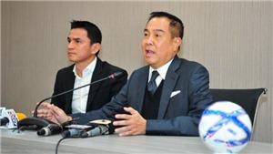 Chủ tịch LĐBĐ Thái Lan choáng váng khi Kiatisuk từ chức