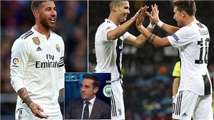 Gary Neville 'đá xoáy' Liverpool khi khen Ramos xứng đáng giành Quả bóng Vàng