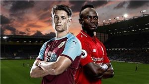 Trực tiếp bóng đá K+ hôm nay: Burnley vs Liverpool (23h30)