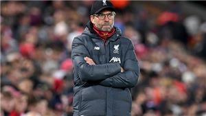 Liverpool: Klopp dọa bỏ tứ kết cúp Liên đoàn Anh vì lịch thi đấu dày đặc