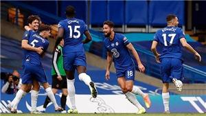 Chung kết cúp FA 2020: Giroud là lá bùa hộ mệnh của Chelsea