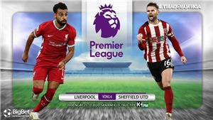 Soi kèo nhà cáiLiverpool vs Sheffield . Vòng 6 Giải ngoại hạng Anh. Trực tiếp K+ PM