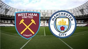 Trực tiếp bóng đá. West Ham vs Man City.  K+ PM trực tiếp Ngoại hạng Anh