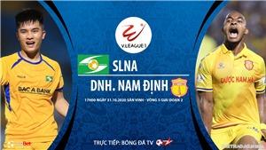 Soi kèo nhà cái. SLNA vs Nam Định. Trực tiếp bóng đá Việt Nam 2020