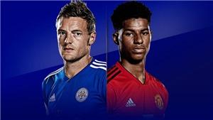 Trực tiếp bóng đá: Leicester vs MU. K+, K+PM trực tiếp Ngoại hạng Anh hôm nay.