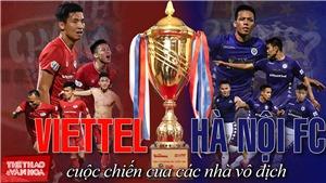 Soi kèo nhà cái Hà Nội vs Viettel.VTV6 trực tiếp bóng đá Việt Nam