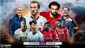 Soi kèo nhà cáiTottenham vs Liverpool. K+PM trực tiếp bóng đá Ngoại hạng Anh