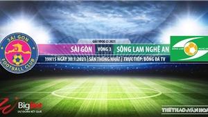 Soi kèo nhà cái Sài Gòn vsSLNA.BĐTV trực tiếp bóng đá Việt Nam