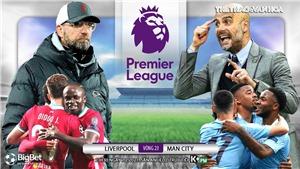 Soi kèo nhà cáiLiverpool vs Man City. K+PM trực tiếp bóng đá Ngoại hạng Anh