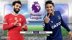 Soi kèo nhà cáiLiverpool vs Everton. K+, K+PM trực tiếp bóng đá Ngoại hạng Anh