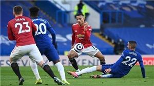 ĐIỂM NHẤN Chelsea 0-0 MU: MU lại không thắng top 6. Chelsea dậm chân tại chỗ